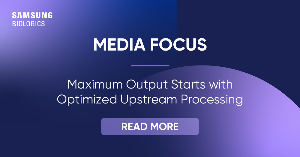 Maximum Output Starts with Optimized Upstream Processing