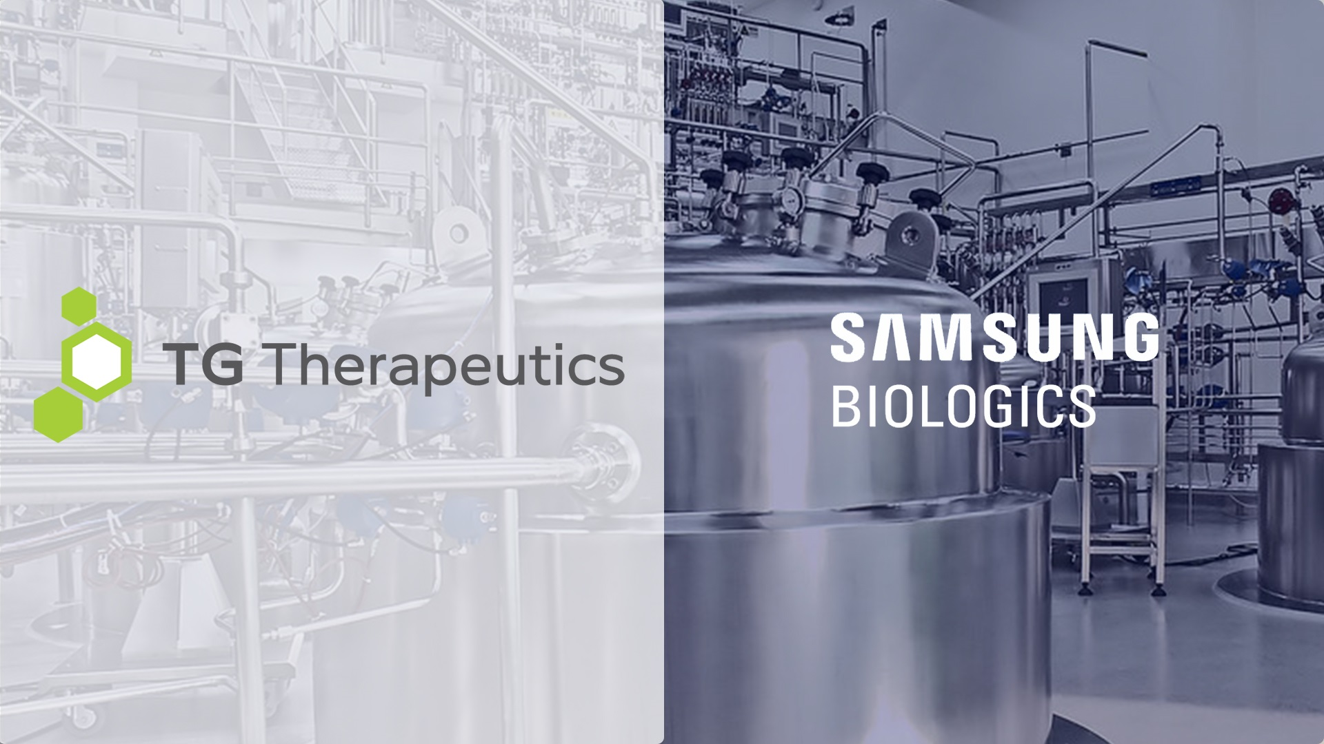 Samsung Biologics and TG Therapeutics Expand Collaboration for the Large Scale Manufacture of Ublituximab