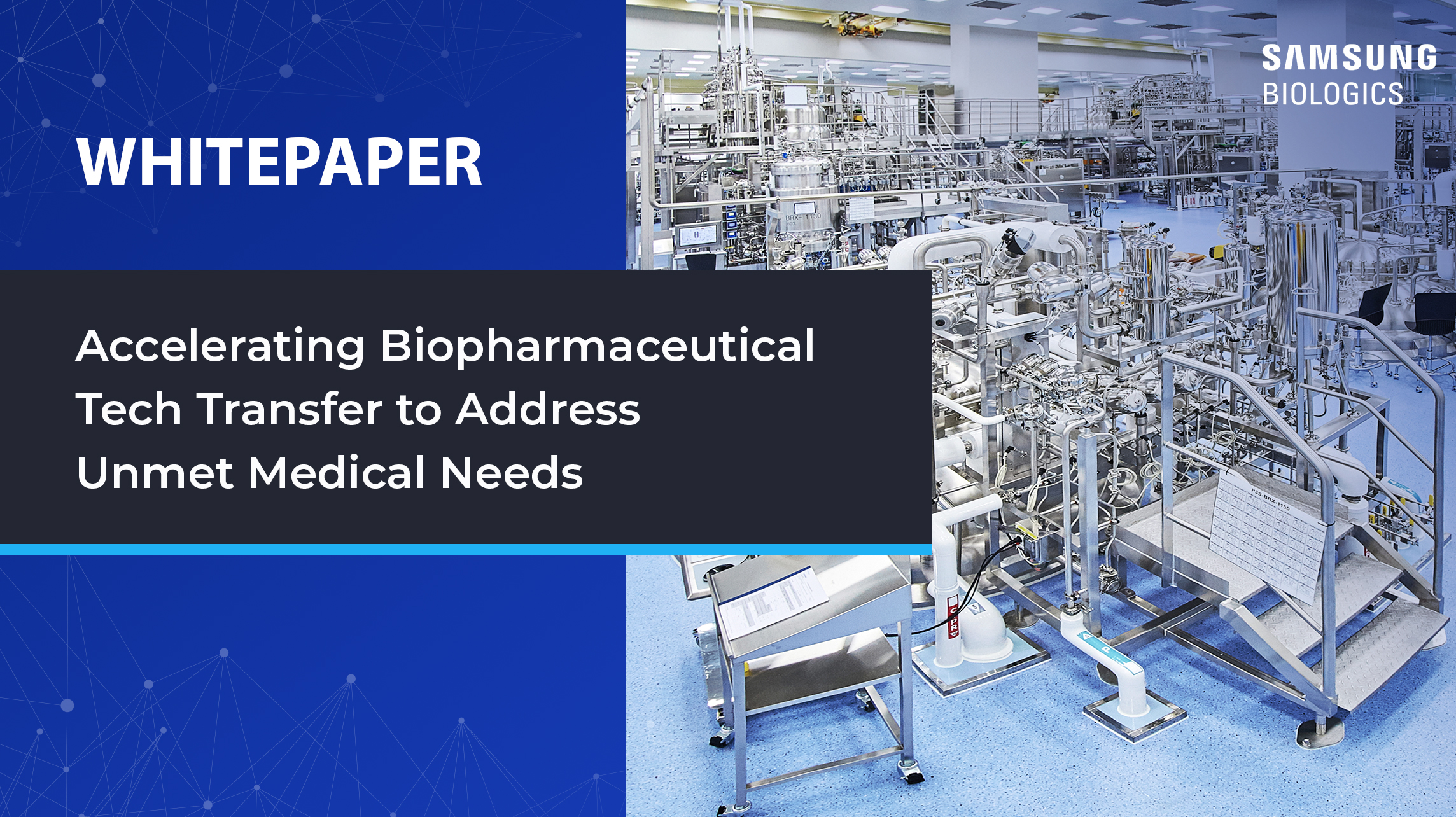 Accelerating biopharmaceutical tech transfer to address unmet medical needs