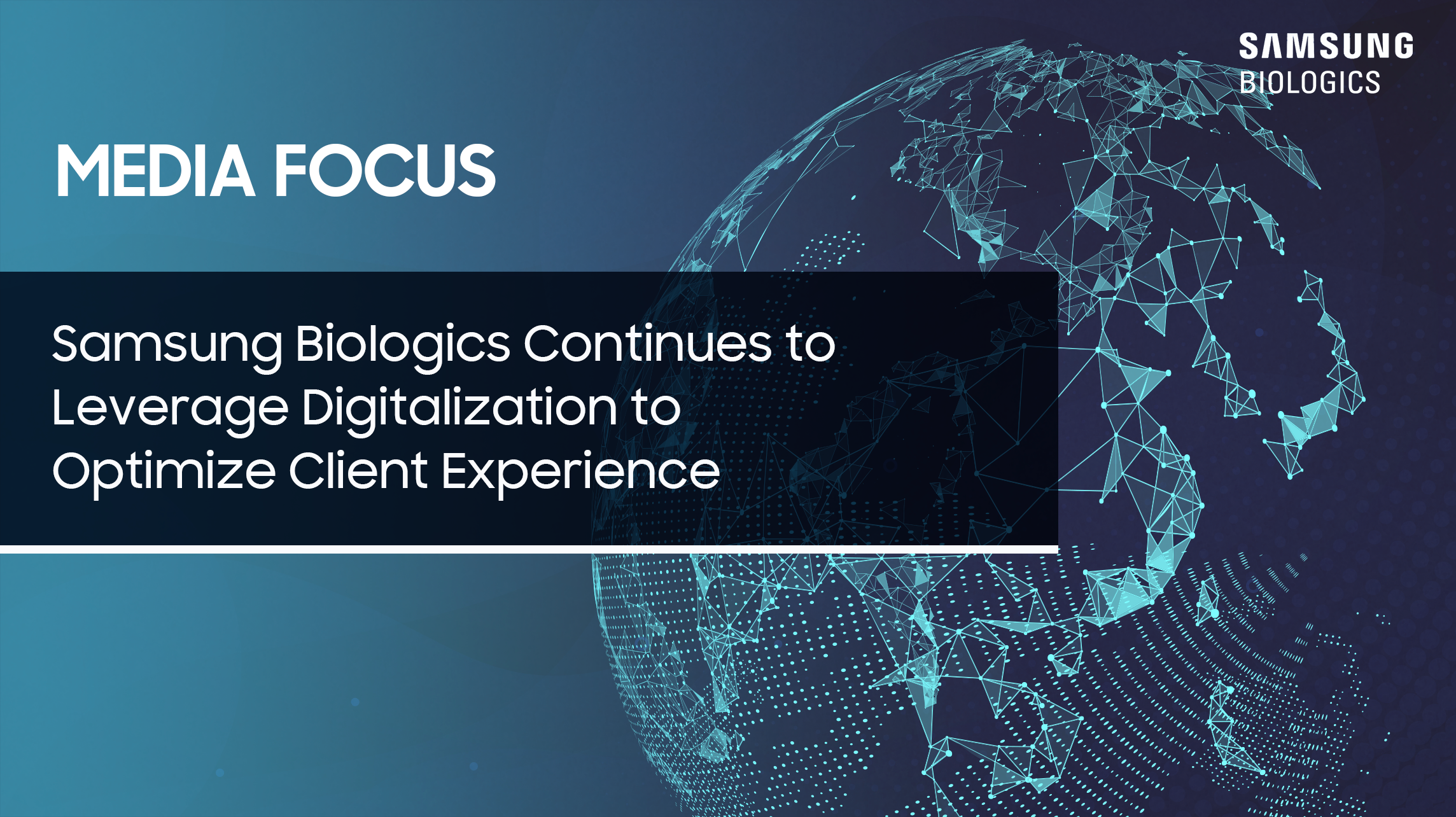 Samsung Biologics Continues to Leverage Digitalization to Optimize Client Experience